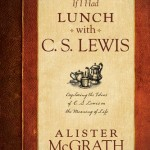 Book Review: If I Had Lunch With C.S. Lewis