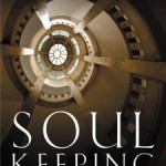 Book Review - Soul Keeping by John Ortberg