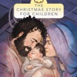 Book Review - The Christmas Story for Children